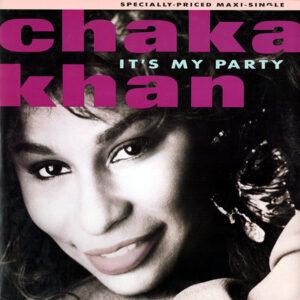CHAKA KHAN - It's My Party
