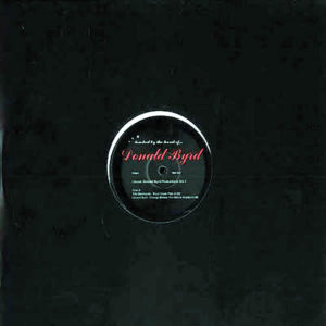 DONALD BYRD – Classic Donald Byrd Productions Vol 1