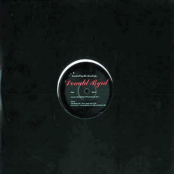 DONALD BYRD - Classic Donald Byrd Productions Vol 1