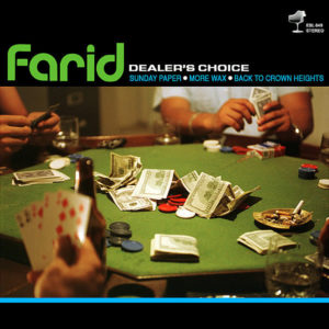 FARID – Dealer's Choice