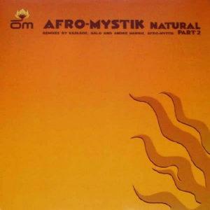 AFRO MYSTIK - Natural Part 2