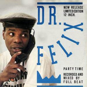 DR FELIX - Party Time