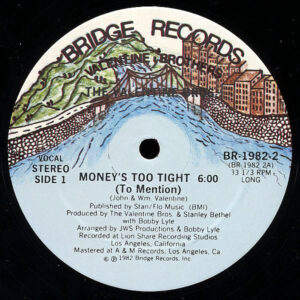 VALENTINE BROTHERS - Money's Too Tight ( To Mention )