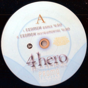 4 HERO – Hold It Down Remixes