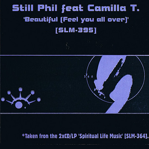 STILL PHIL feat CAMILLA T - Beautiful ( Feel You All Over )