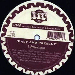 RMA feat DICK SHELLY & DANIEL POWELL - Past And Present