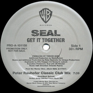 SEAL - Get It Together Remixes Part 1