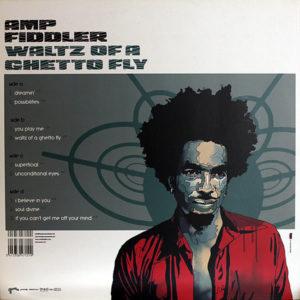 AMP FIDDLER – Waltz Of A Ghetto Fly