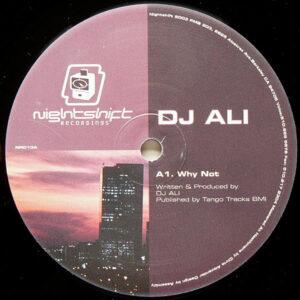 DJ ALI - Why Not?