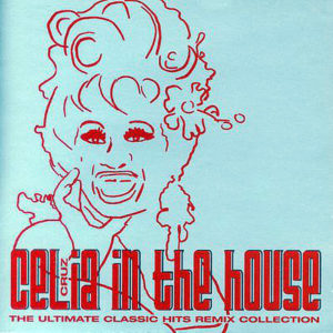 CELIA CRUZ – Celia Cruz In The House
