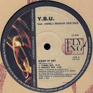 Y.B.U. feat ANNELI MIRIAN DRECKER – Keep It Up!