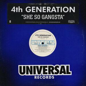 4TH GENERATION – She So Gangsta