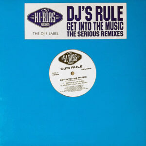 DJ's RULE - Get Into The Music ( The Serious Remixes )