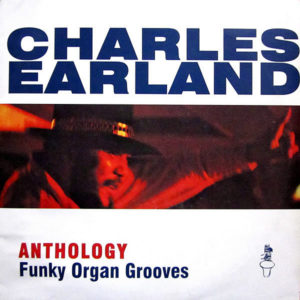 CHARLES EARLAND - Anthology - Funky Organ Grooves