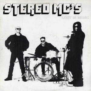 STEREO MC's – Lost In Music
