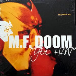 MF DOOM MOLEMEN INC - Yee Haw