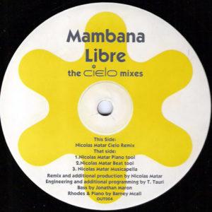 MAMBANA - Libre The Cielo Mixes