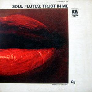 SOUL FLUTES – Trust In Me