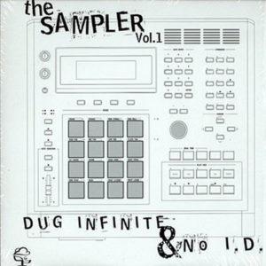 DUG INFINITE & No I.D. – The Sampler Vol 1