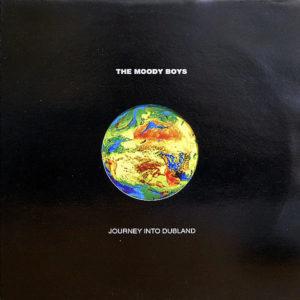 THE MOODY BOYS – Journey Into Dubland