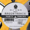 DJ LBR presents - Raggatronix