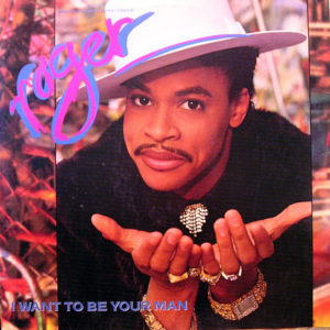 ROGER – I Want To Be Your Man