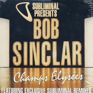 BOB SINCLAIR – Champs Elyse'es