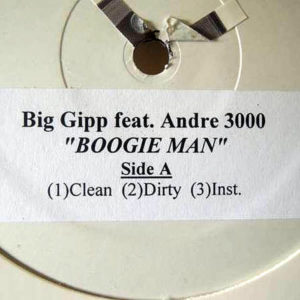 BIG GIPP feat ANDRE 3000 / GOODIE MOB - Let's Fight/Boogie Man