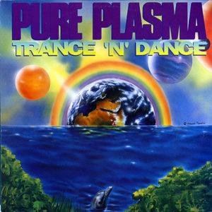 PURE PLASMA - Dance 'N' Trance Dj EP
