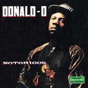 DONALD-D – Notorious
