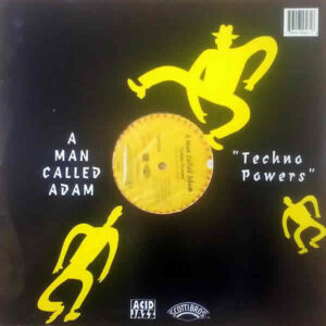 THE VIBROPHONICS / A MAN CALLED ADAM – I See You/Techno Power