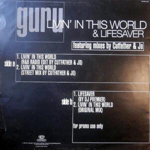 GURU – Livin' In This World/Lifesaver