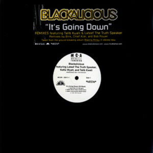 BLACKALICIOUS – It's Going Down Sit Back