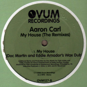 AARON CARL – My House The Remixes