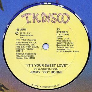 "JIMMY ""BO"" HORNE – Get Happy/It's Your Sweet Love"