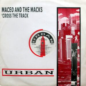 MACEO & THE MACKS - 'Cross The Track