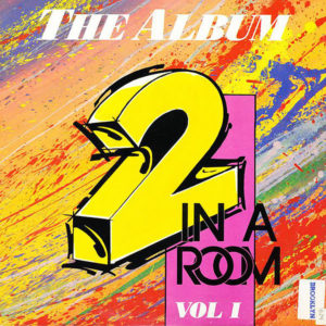 VARIOUS - 2 In A Room Vol 1