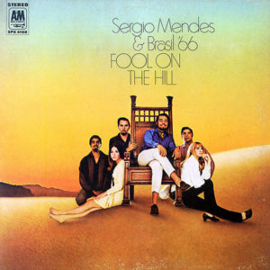 SERGIO MENDES & BRASIL '66 – Fool On The Hill