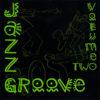 VARIOUS - Jazz Groove Volume 2