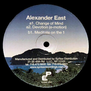 ALEXANDER EAST – Change Of Mind