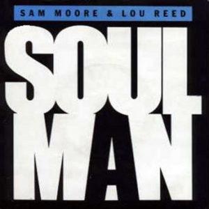 SAM MOORE & LOU REED / TOM SCOTT – Soul Man/Sweet Sarah