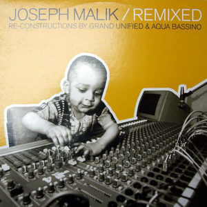 JOSEPH MALIK - Remixed