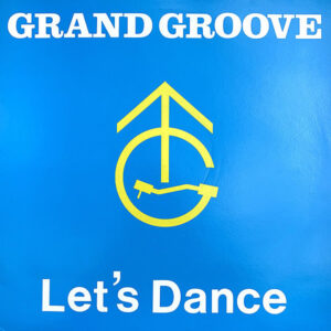 GRAND GROOVE - Let's Dance
