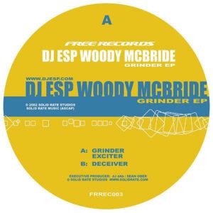 DJ ESP WOODY MCBRIDE - Grinder EP