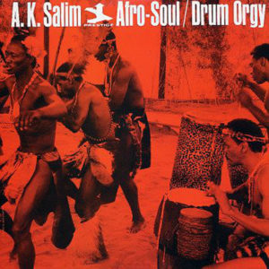 A.K. SALIM presents AFRO-SOUL - Drum Orgy