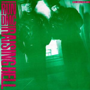 RUN DMC – Raising Hell