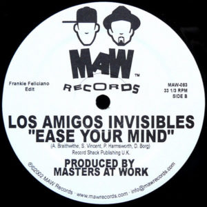 LOS AMIGOS INVISIBLE – Ease Your Mind