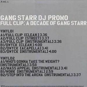 GANG STARR – Full Clip A Decade Of Gang Starr