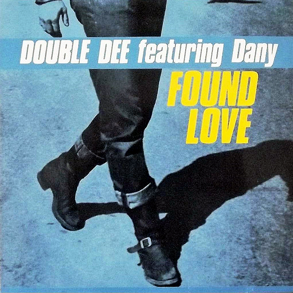 DOUBLE DEE feat DANY - Found Love The Remixes