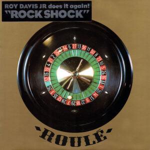 ROY DAVIS JR - Rock Shock